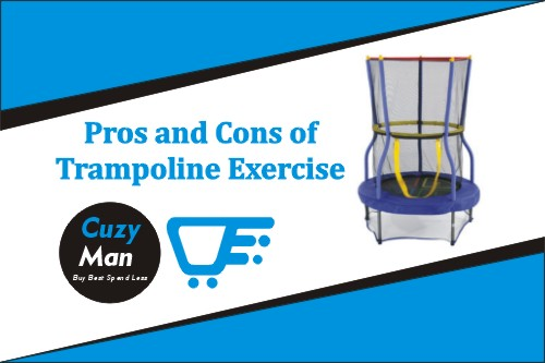 Pros and Cons of trampoline exercise